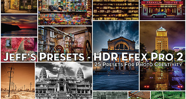 Jeff's HDR Presets for Nik HDR Efex Pro 2